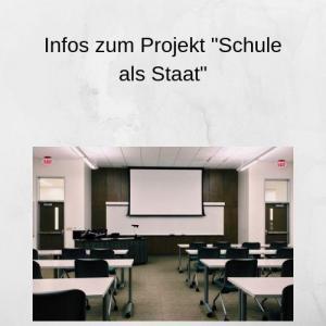 Infos zum Projekt Schule als Staat