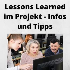 Lessons Learned im Projekt - Infos und Tipps